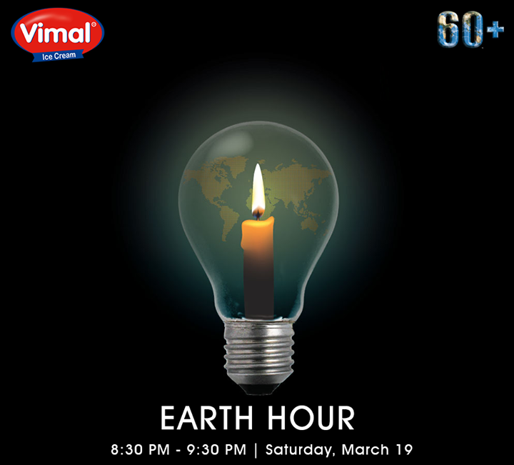 Let's show our care for the planet that is home to us, #switchoff for an hour tonight, at 8:30 pm!   #EarthHour2016 #VimalIcecream #Ahmedabad