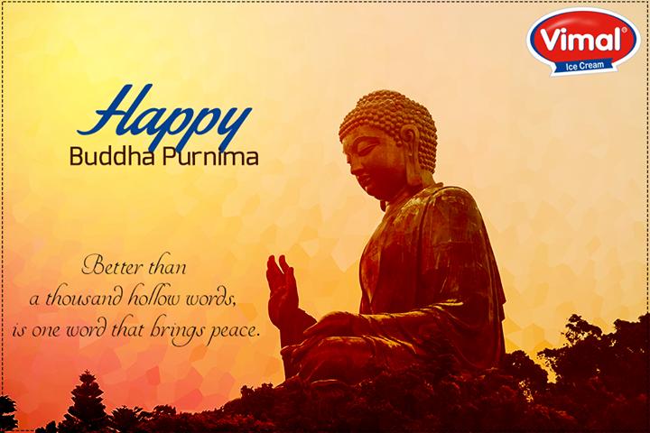 May Lord Buddha enlighten you on the path of love, peace and truth.  #BuddhaPurnima #HappyBuddhaPurnima #VimalIcecream #Ahmedabad
