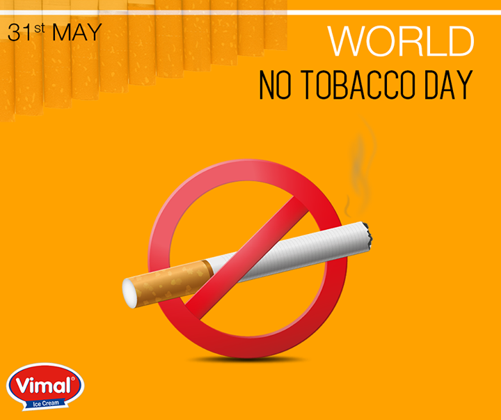 Vimal Ice Cream,  WorldNoTobaccoDay, VimalIcecream, Ahmedabad