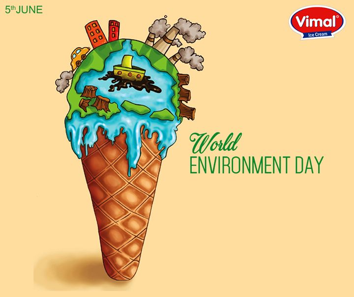 It is our duty to save environment's beauty!  #WorldEnvironmentDay  #VimalIcecream #Ahmedabad
