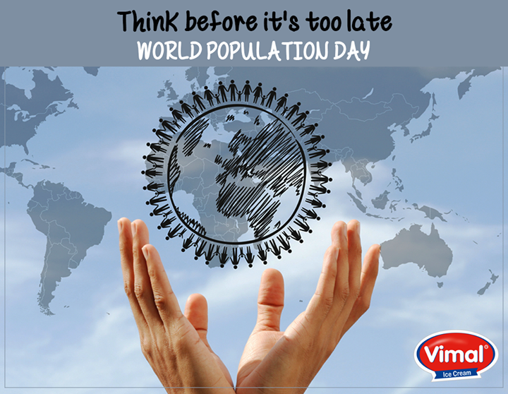 #WorldPopulationDay is observed each year on the 11th of July to raise awareness among the people about the global issues relative to population growth and other relative issues!  #WorldPopulationDay2016 #VimalIceCream #Awareness