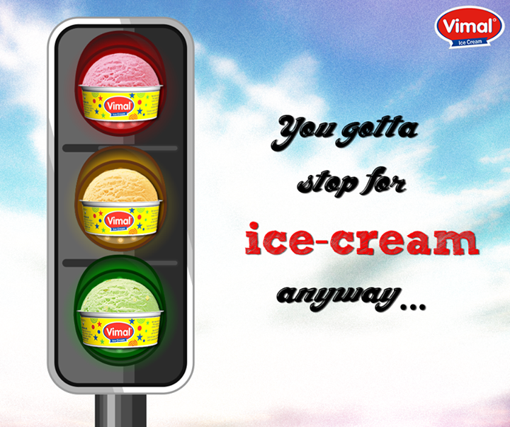 We've got our Red, Yellow and Green going. But hey there! You gotta stop for ice cream anyway!  #Monsoon #IcecreamLovers #VimalIcecream #Ahmedabad