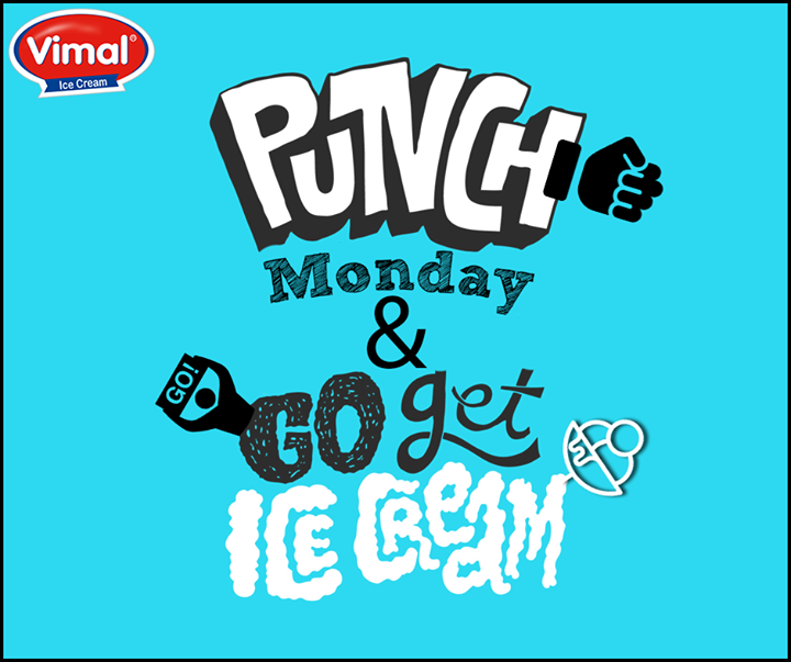 That's all we need to punch away those #MondayBlues.  #IcecreamLovers #VimalIcecream #Ahmedabad
