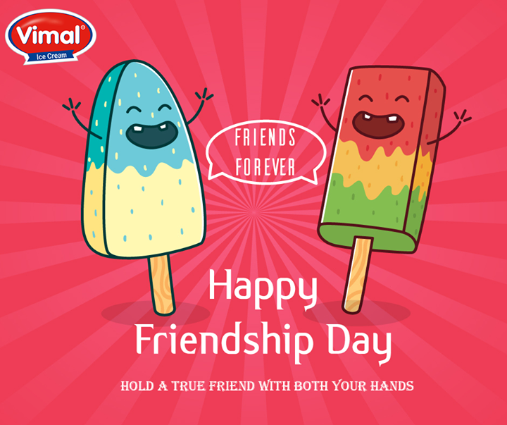 Here's wishing you all a very happy #FriendshipDay!  #VimalIcecream #Ahmedabad