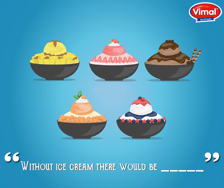 What would life without Icecream be like?  #IcecreamLovers #VimalIcecream #Ahmedabad