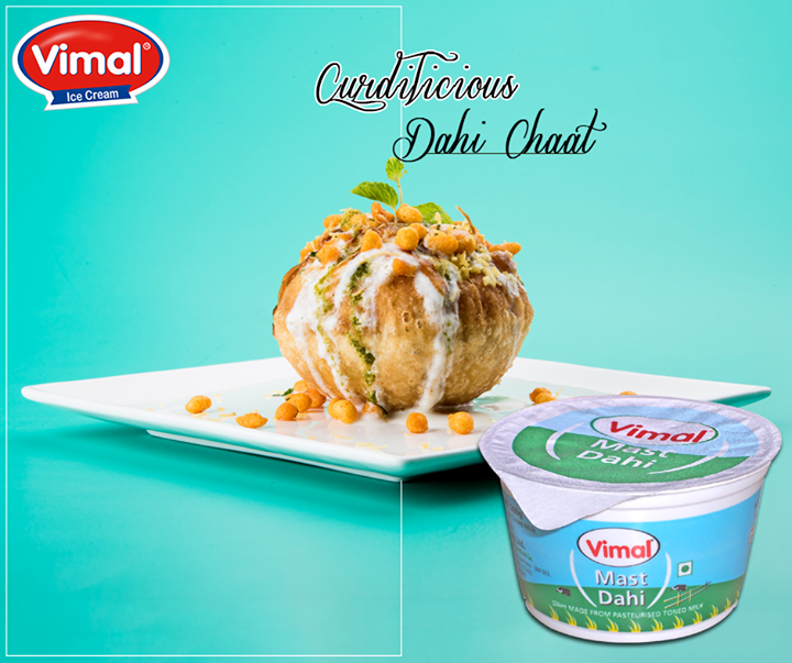 Make dahi chaat curdilicious with #Vimal masti #Dahi!  #VimalIcecream #Ahmedabad