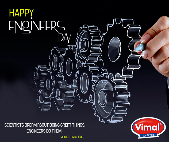 Wishing all the #Engineers a #HappyEngineersDay from Vimal Ice Cream !