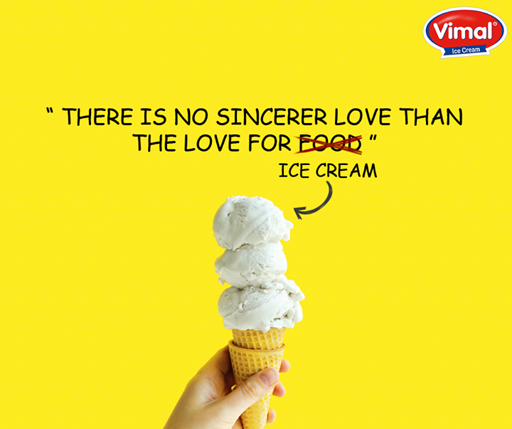 Sometimes all you need is love ...oh wait an ice cream can solve everything! Don't you agree?  #Icecreams #Dessert #IcecreamLovers #VimalIcecream #Ahmedabad
