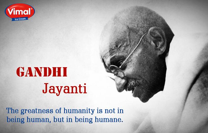 Follow the path of truth and Spread the Great Idea's of #Bapu to inspire everyone   #GandhiJayanti #MahatmaGandhi #Bapu #VimalIcecream #Ahmedabad