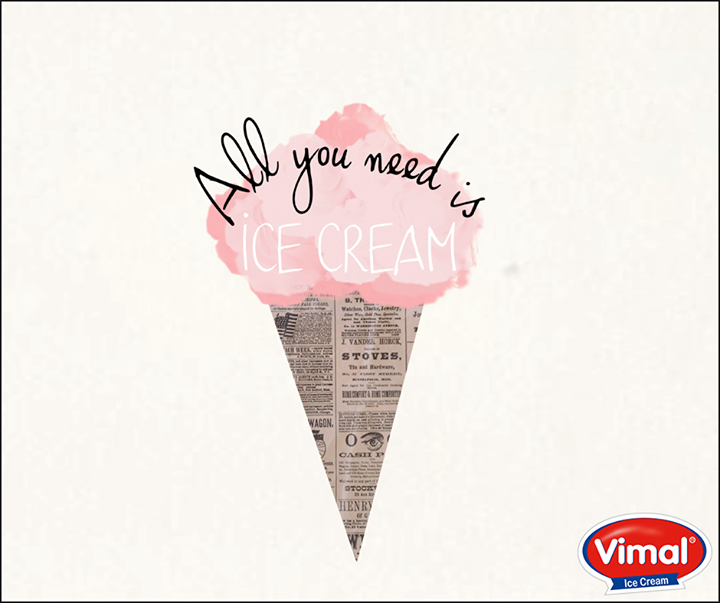 All you need is ICE CREAM! What say?  #IcecreamLovers #VimalIcecream #Ahmedabad