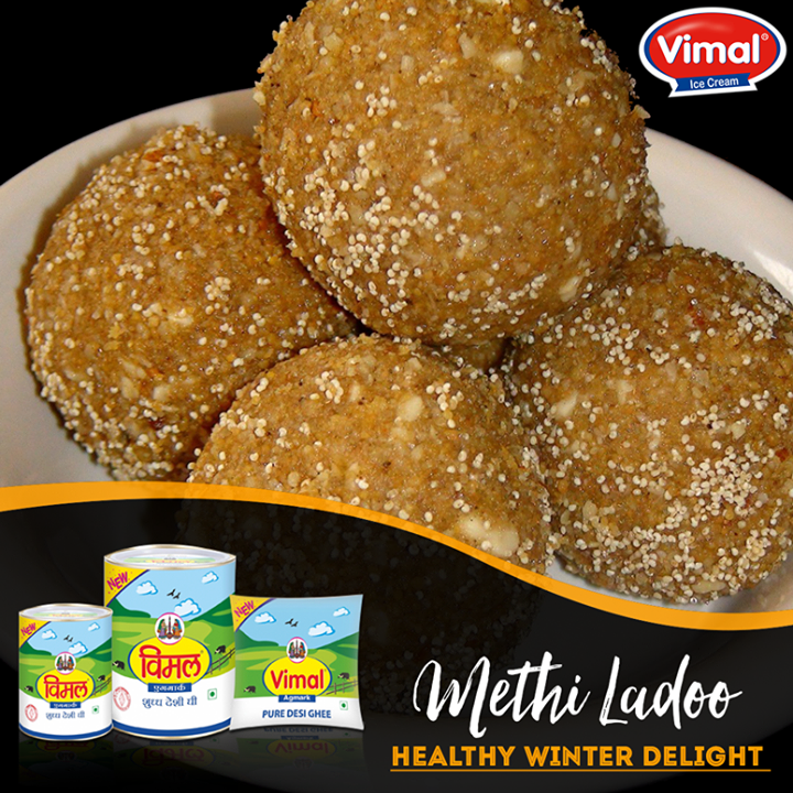 Make your winter healthy with #MethiLadoo made by pure #VimalGhee.