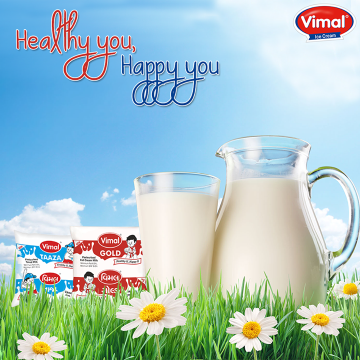 Health is Wealth! Get healthy with #VimalDairy Milk!  #Health #Wealth #VimalIceCream #Gujarat