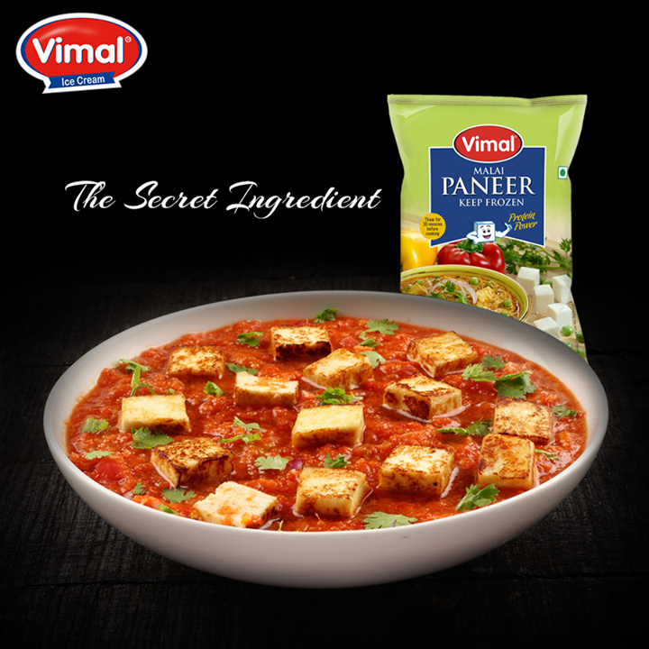 Let Vimal Malai Paneer be the secret ingredient to your #soft & #succulent #PaneerDelicacies.  #Vimal #SecretIngredient #PaneerLovers #VimalIcecream #Ahmedabad