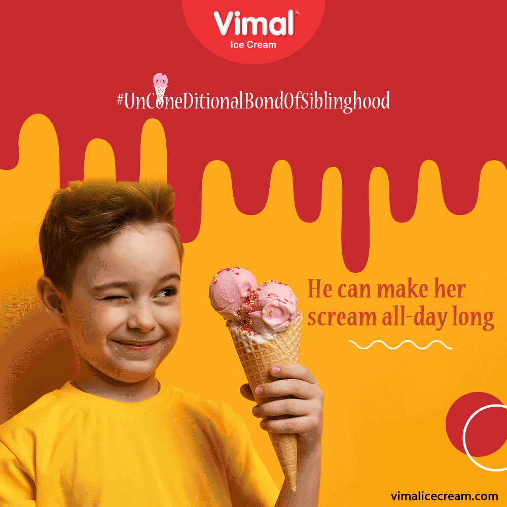 She can melt his ego as no-one else does and he can make her scream all day long.  Celebrate the #UnConeDitionalBondOfSiblinghood with Vimal Ice Cream.  #IcecreamTime #IceCreamLovers #FrostyLips #Vimal #IceCream #VimalIceCream #Ahmedabad